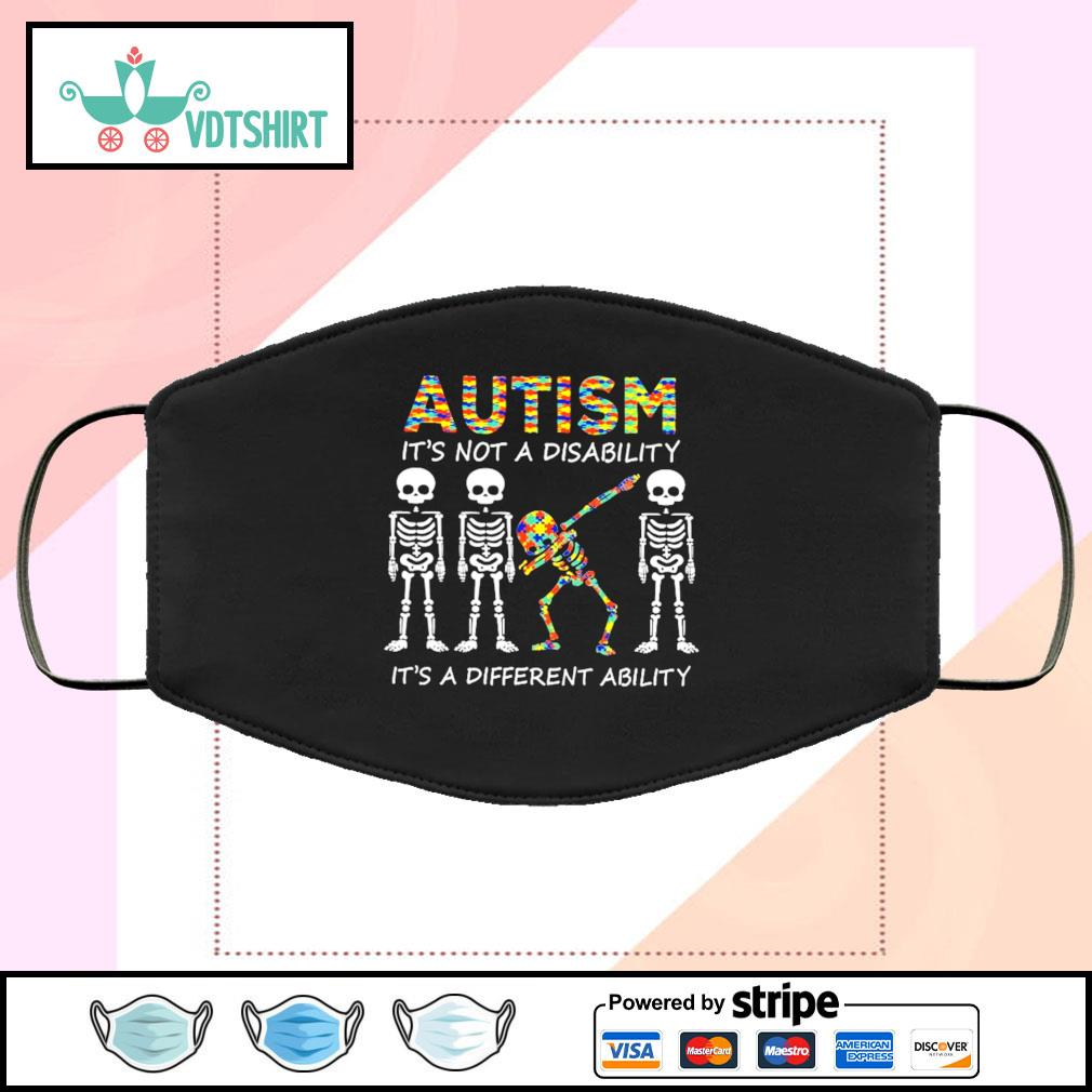 Autism is not a disability it's a different ability face mask