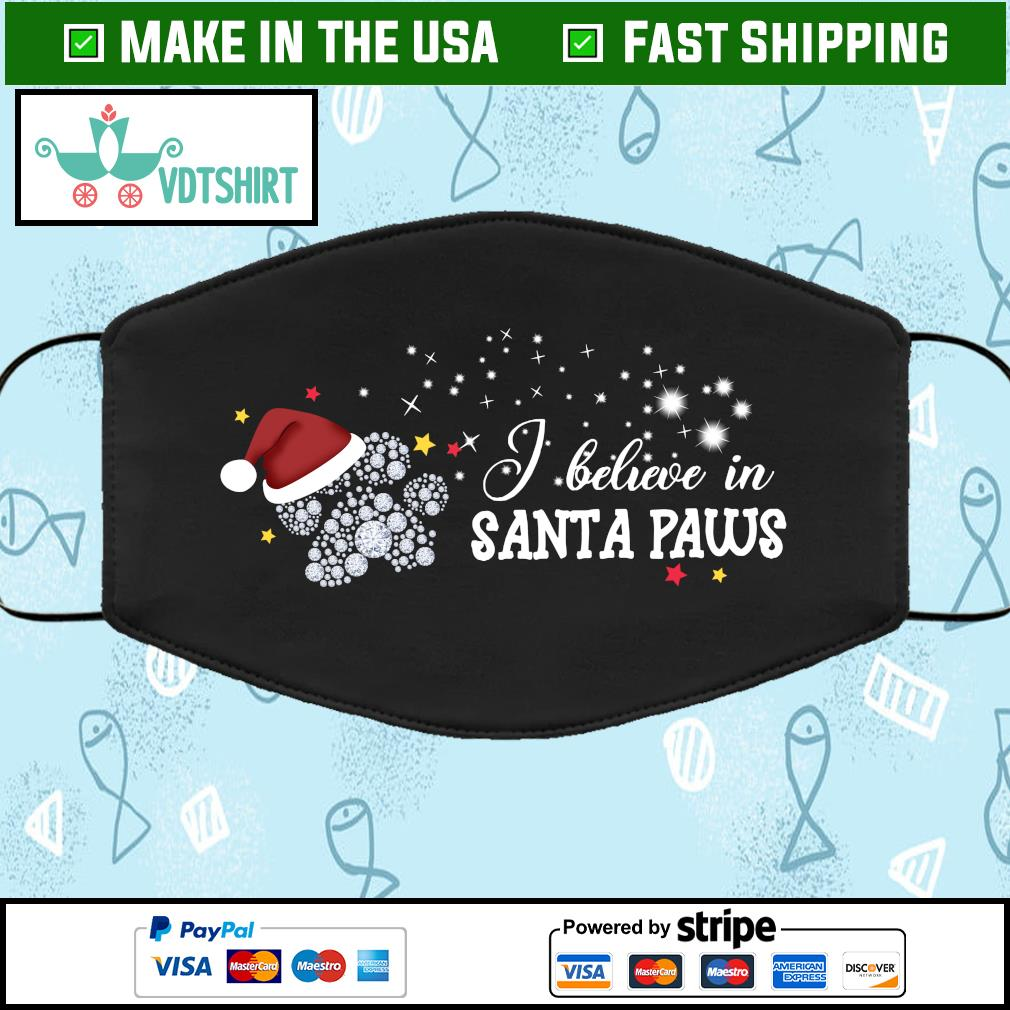 I believe in Santa paws Face Mask Washable