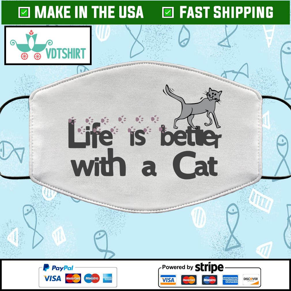 Life is better with a cat Face Mask Washable