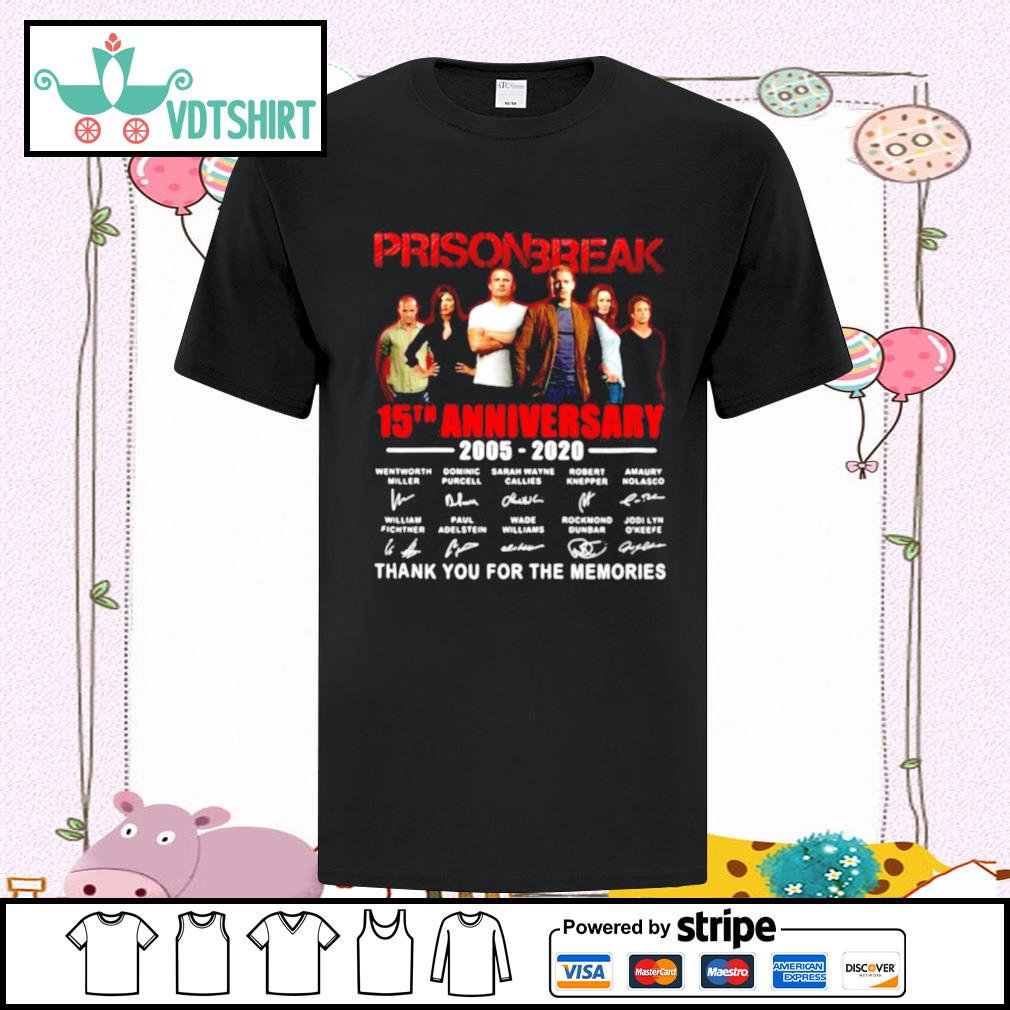 Prison Break 15th Anniversary Thank You For The Memories shirt