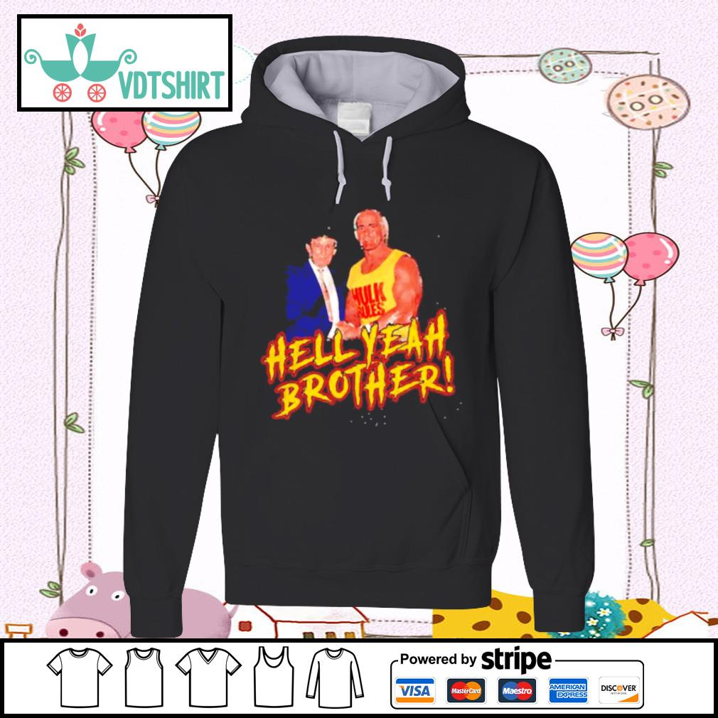 Trump And Hulk Rules Hell Yeah Brother s hoodie