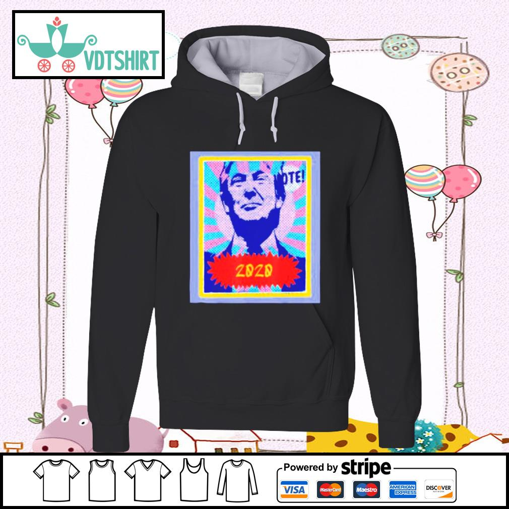 Vote 2020 donald trump art s hoodie
