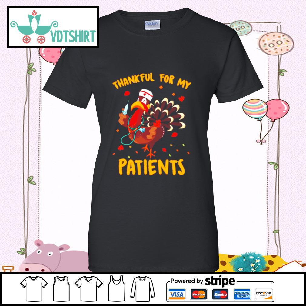 Thankful For My Patients Turkey Funny Nurse Thanksgiving s ladies tee