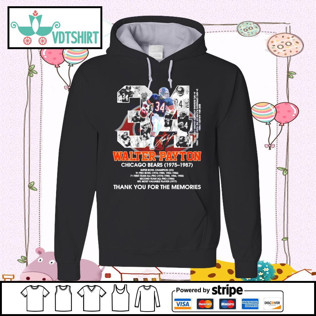 34 Walter Payton Chicago Bears 1975-1987 signature thank you for the memories hoodie